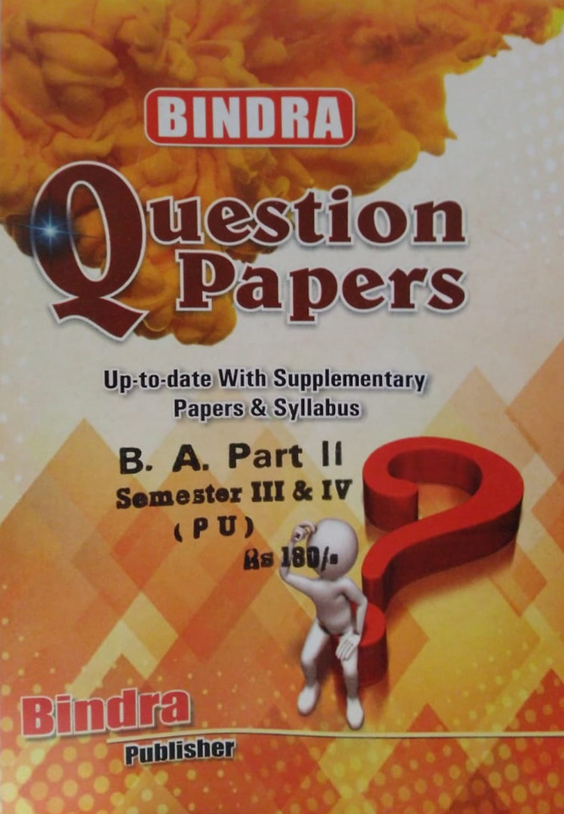 Bindra Up to date with Supplementary Papers & Syllabus For B.A Part 2 Sem. 3 & 4 (P.U.) by Bindra Publisher, Edition 2020