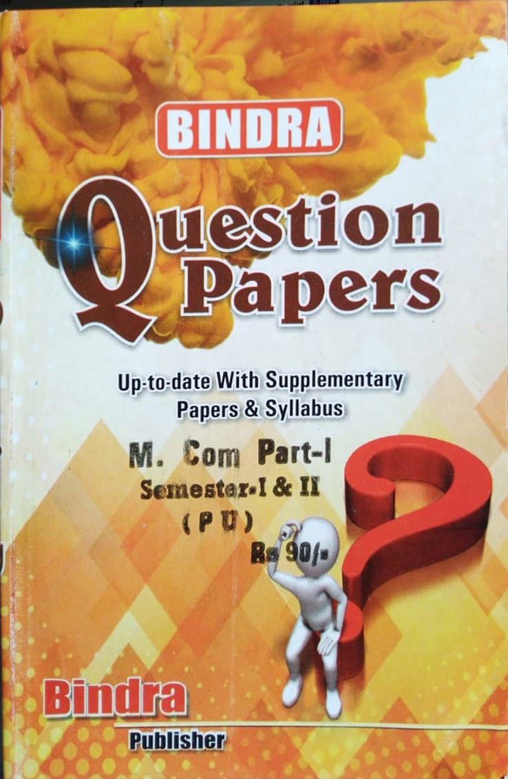 Bindra Question Papers For M.Com. Part 1, Sem. 1 & 2 (P.U.) by Bindra Publisher, Edition 2020