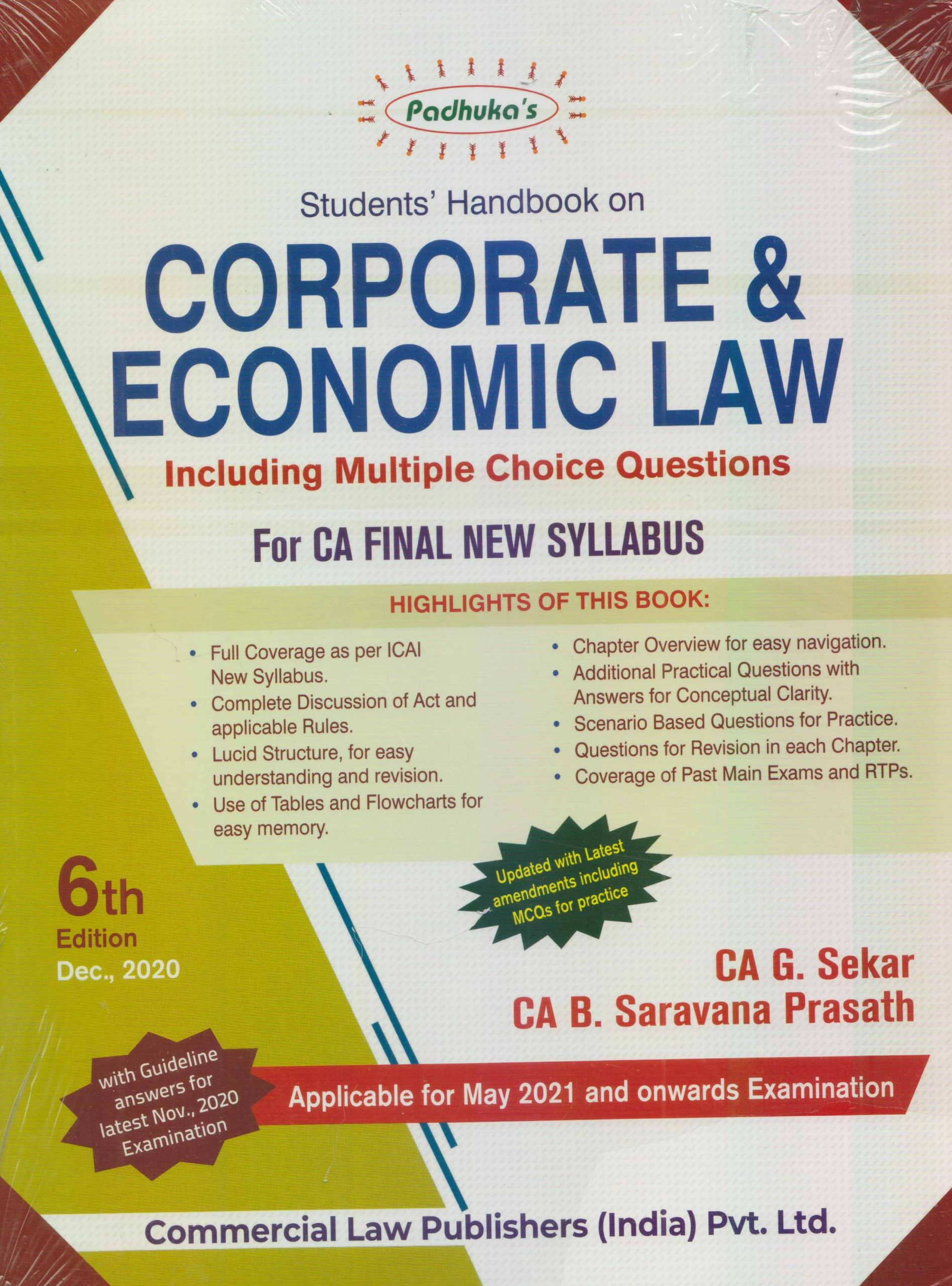 Padhuka Corporate & Economic Law Including Multiple Choice Questions (For CA Final New Syllabus) Applicable for May 2021 and onwards Examination by CA G. Sekar & CA B. Saravana Prasath (Commercial law publishers) for 2021 Exam