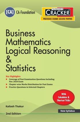 Taxmann cracker Business Mathematics Logical Reasoning and statistics for CA Foundation by Kailash Thakur 2021