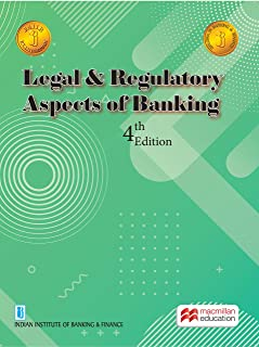 Legal & Regulatory Aspect of Banking 4th Edition for JAIIB/Diploma in Banking & Finance Examination 2021