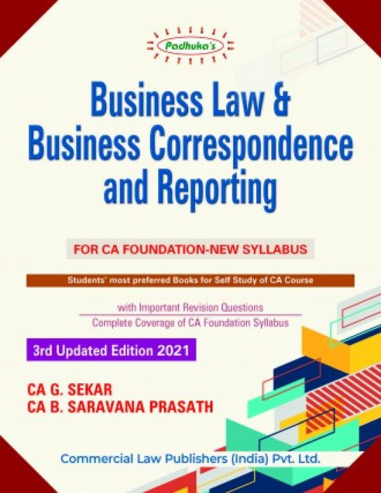Padhuka Business Law & Business Correspondence And Reporting for CA Foundation By CA G. Sekar B