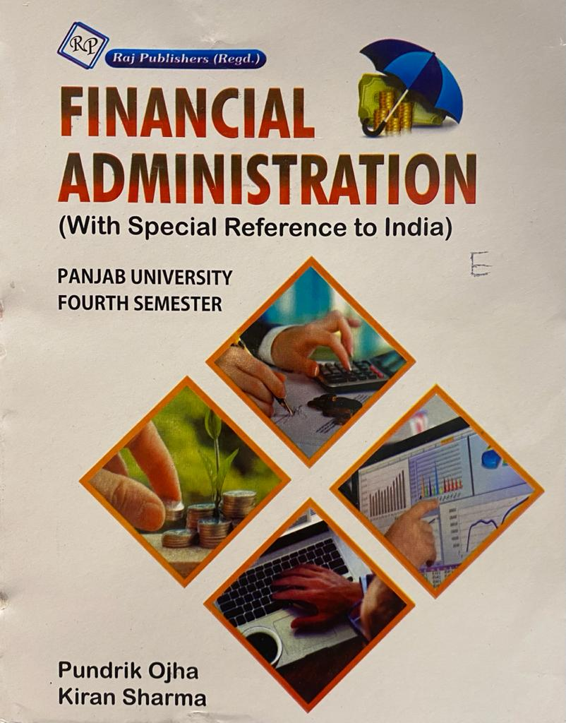 Financial Administration (with special Reference to India) for B.A. Sem. 4 (P.U.) by Pundrik Ojha & Kiran Sharma Edition 2021