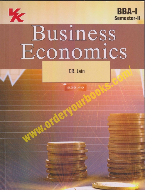 Business Economics BBA-I for Semester 2 by T.R. Jain Edition 2021