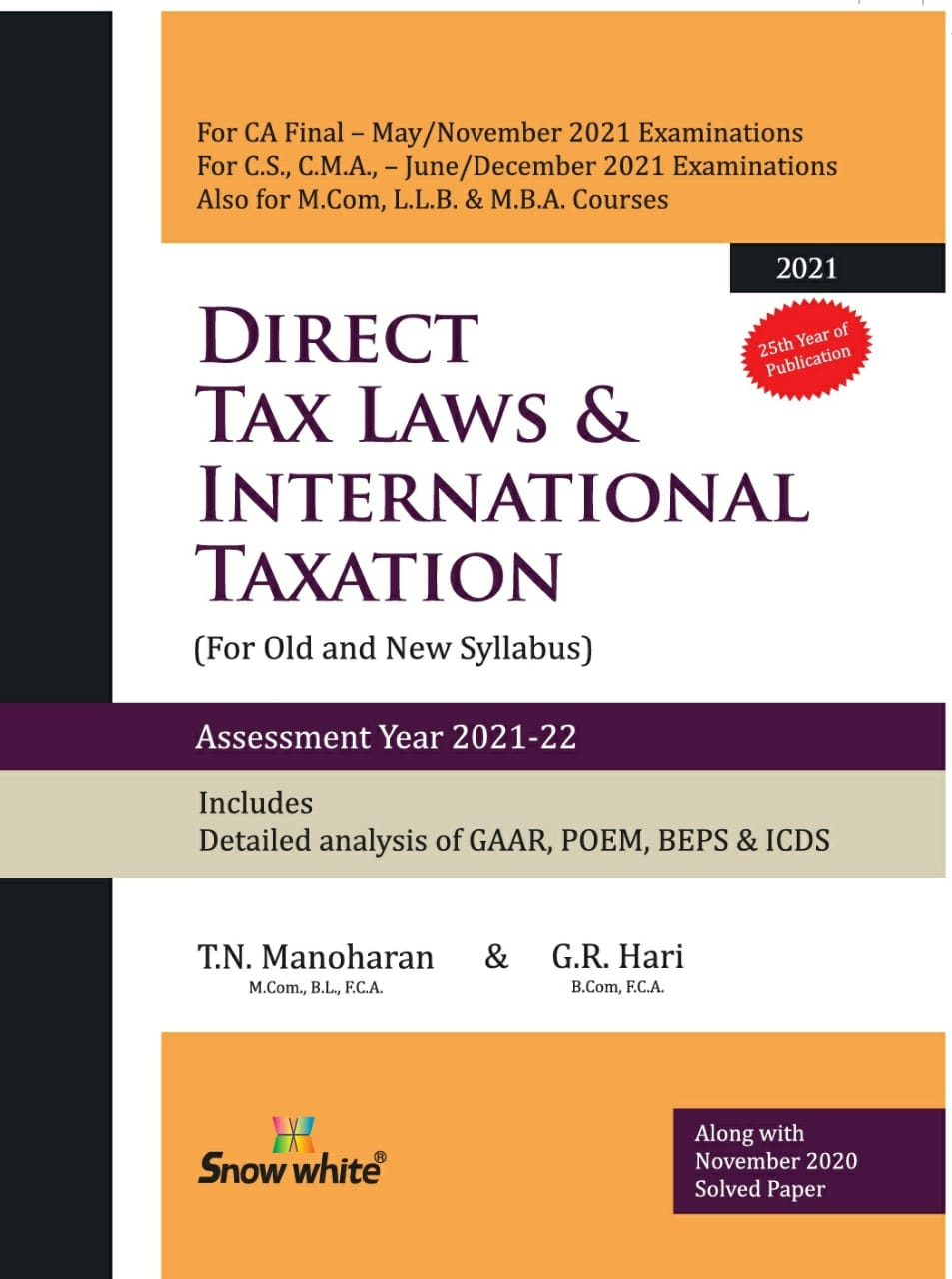 Snow White Direct Tax Laws for CA Final For Old and New Syllabus by T.N. Manoharan and G.R. Hari (Snow White Publishing) for Nov 2021 exams