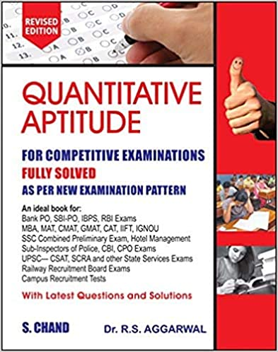 Quantitative Aptitude for Competitive Examinations by R S Aggarwal