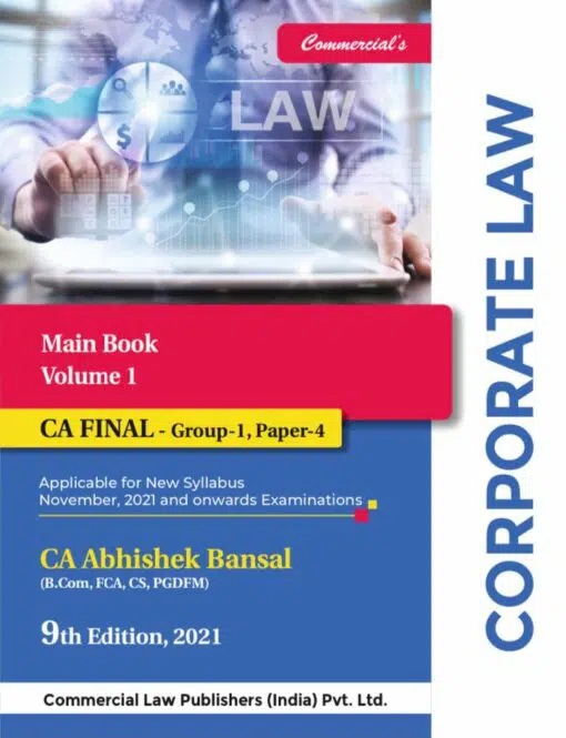 Commercial Main book on Corporate Economic & Allied Laws Old and New Syllabus By Abhishek Bansal Applicable for 2021 Exam