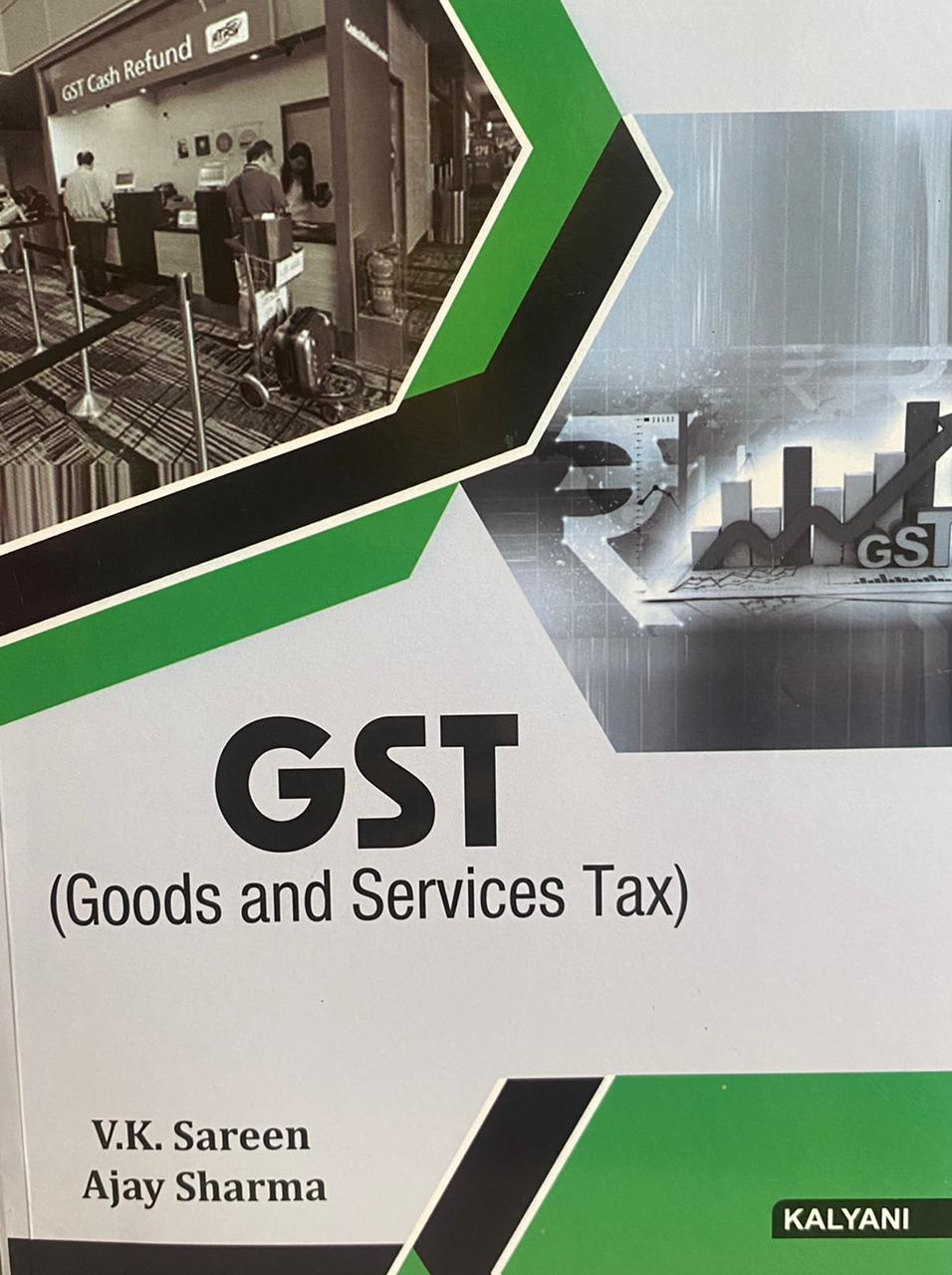 Kalyani GST (Good and Services Tax) for BBA., 4th Sem., (P.U.) by V.K. Sareen Edition 2021