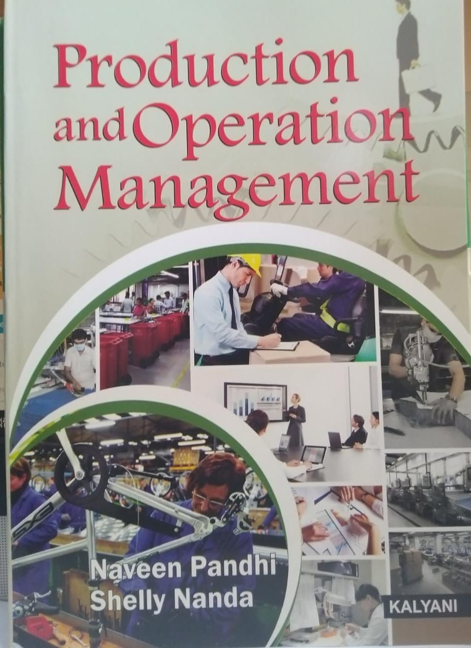 Kalyani Production and Operation Management for BBA, 6th Sem., (P.U.) by Naveen Pandhi Edition 2021