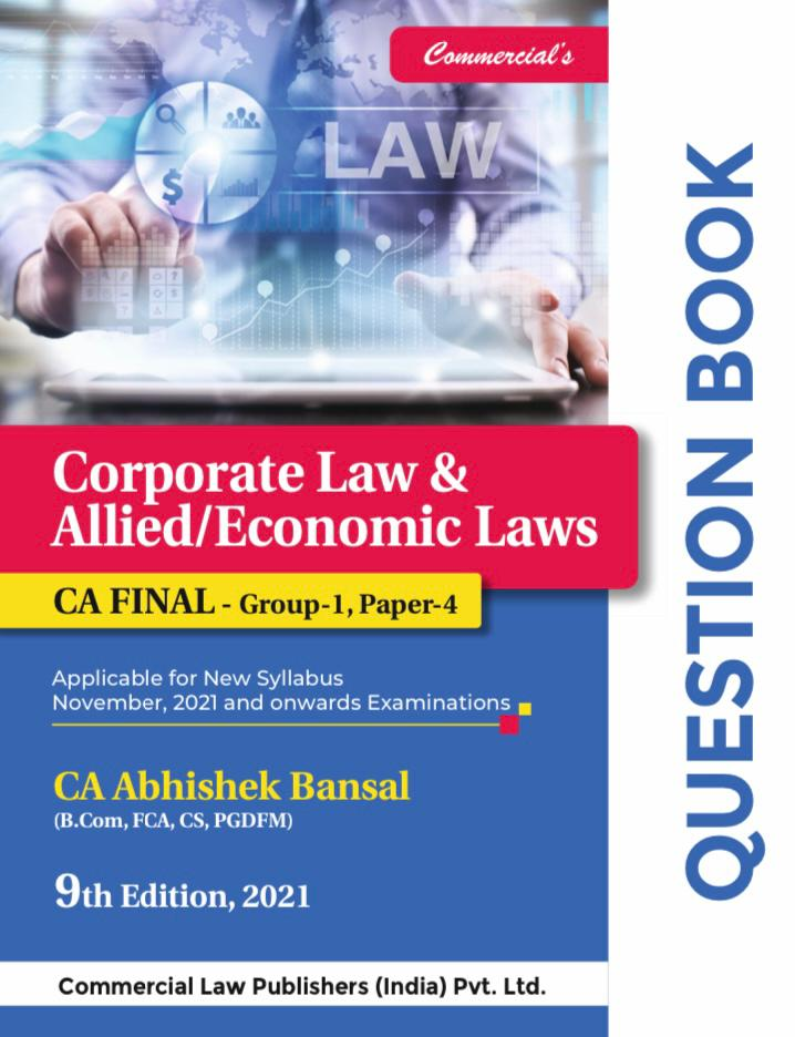 Commercial FAST TRACK A revision book on Corporate Economic & Allied Laws New Syllabus By Abhishek Bansal Applicable for 2021 Exam