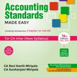 Accounting Standards made Easy(*covering IND AS) for CA INTER By Ravi kant miriyala and CA Sunitanjani Miriyala Applicable for 2021 Exam