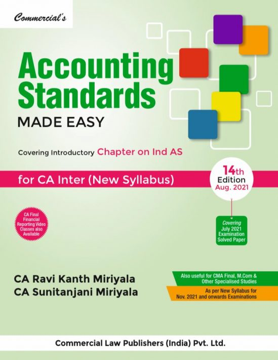 Accounting Standards made Easy(*covering IND AS) for CA INTER By Ravi kant miriyala and CA Sunitanjani Miriyala Applicable for 2021 Exam 1