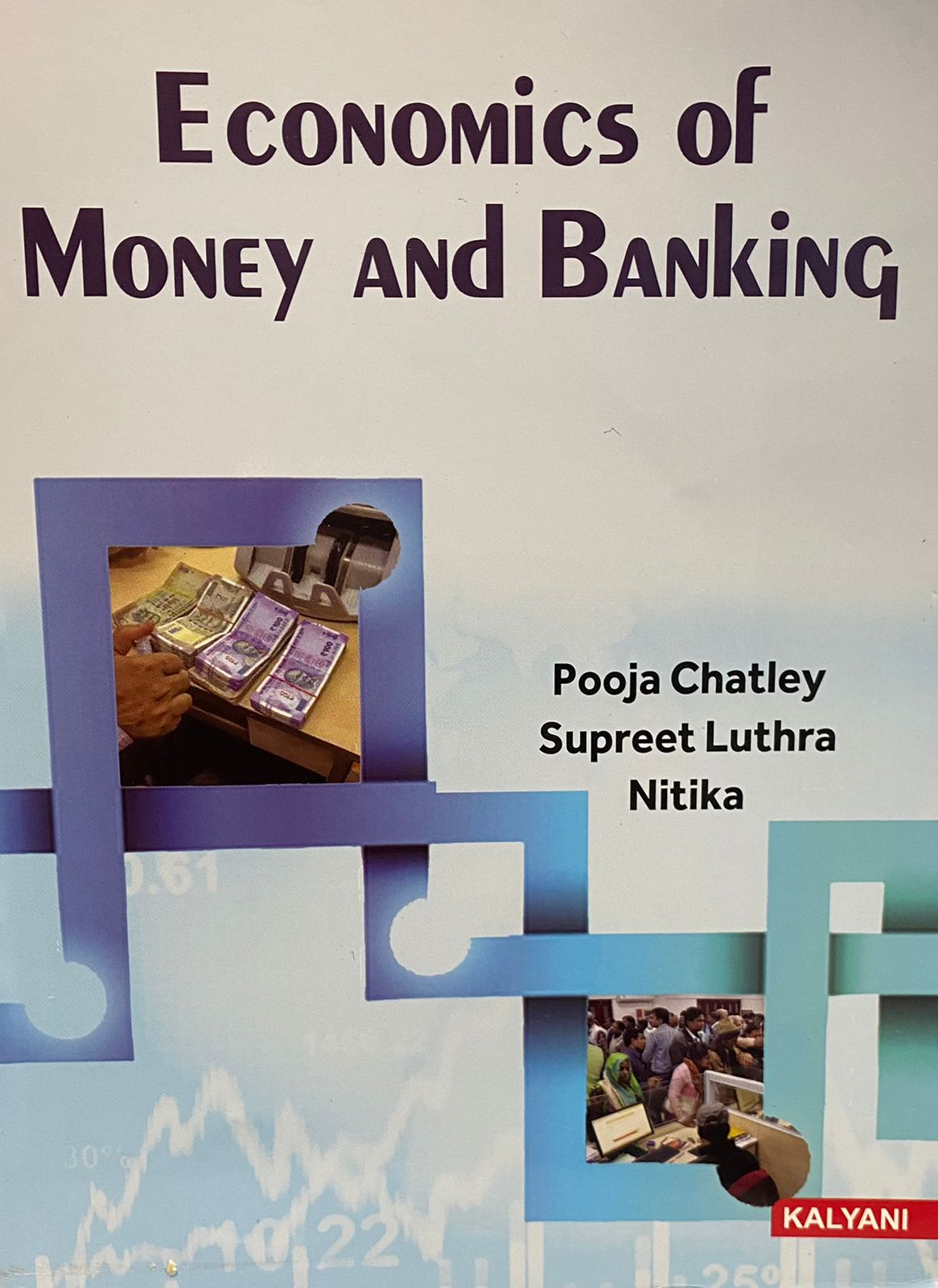 Economics of Money & Banking for Sem. 3 BBA (P.U.) by Pooja Chatley Edition 2021