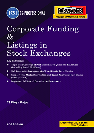 Taxmann Cracker CS Professional Corporate Funding & Listings in Stock Exchanges New Syllabus 2021
